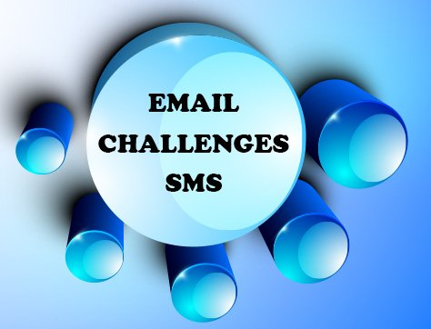 Email Sms Challenges - Digital & Affiliate Marketing International Expo